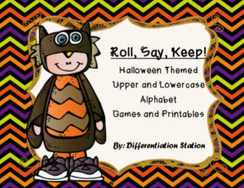 """Halloween Costumes! """"Roll, Say, Keep Game"""" or Center PLUS Printables.  Alphabet"""