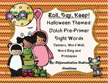 "Halloween ""Roll, Say, Keep!"" Pre-Primer Dolch Sight Words Center + Extra"