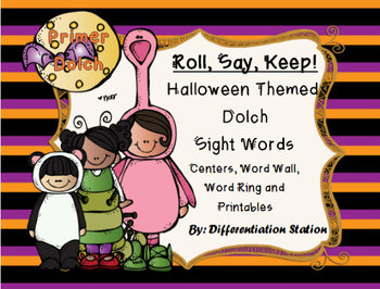 "Halloween Costumes ""Roll, Say, Keep!"" Primer Dolch Sight Word Center + Extra"