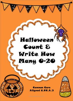 Halloween Count & Write How Many 0-20 (Common Core Aligned)