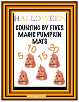 Halloween Counting By Fives Magic Pumpkin Mats