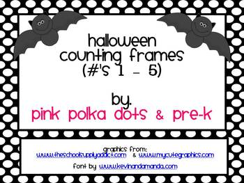 Halloween Counting Frames (#'s 1 - 5)