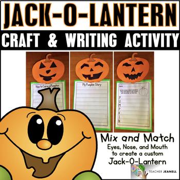 Halloween Activities - Jack-O-Lantern Craft and Writing Activity