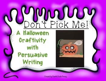 Halloween Craftivity Don't Pick Me!
