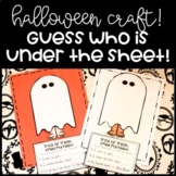 Halloween Craftivity: Guess Who is Under the Sheet!