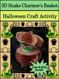 Halloween Crafts: 3D Snake Charmer's Basket Craft Activity Bundle Color + B/W