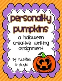 Halloween Creative Writing ~ Personality Pumpkins