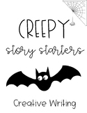 Halloween Creepy Story Starters (Creative Writing Prompts)
