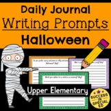 Halloween Daily Journal Writing Prompts for Upper Elementary