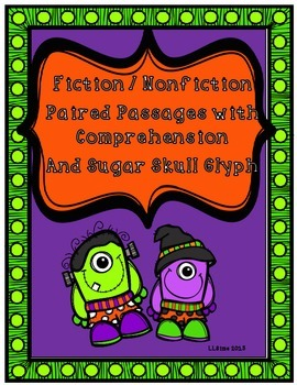 Halloween Day of the Dead Paired Passages with Comprehension and Glyph Craft