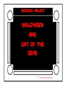Halloween & Day of the Dead Research Based Project