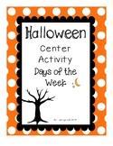 Halloween Days of the Week Center