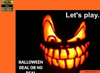 Halloween Deal or No Deal