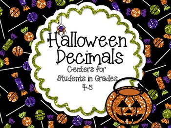 Halloween Decimals-Centers for Grades 4-5