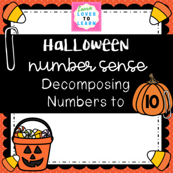 Halloween Number Sense: Decomposing Numbers to 10