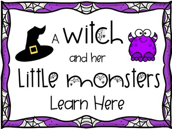 Halloween Decor Poster/Sign ~ A Witch and her Little Monsters Learn Here