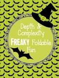 Halloween Depth and Complexity Freaky Foldable Fun: For Gifted (GATE) students