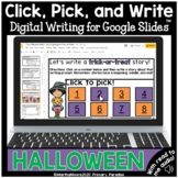 Halloween Digital Writing Center: Click, Pick, Write for G