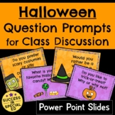 Halloween Discussion Questions for Morning Meeting Upper E