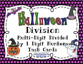 Halloween Division (Multi-Digit Divided by 1 Digit Numbers) Task Cards