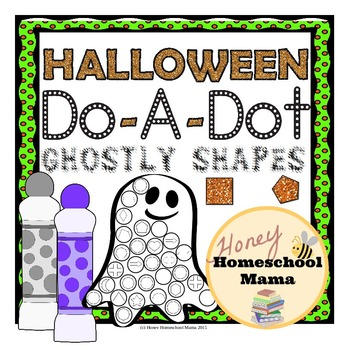 Halloween Do-A-Dot Ghostly Shapes to Practice Shapes - 23 Pages!