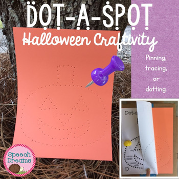 Halloween Dot a Spot Speech Therapy Craft pinning tracing dotting craftivity
