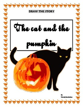 Halloween! Draw the story: the cat and the pumpkin