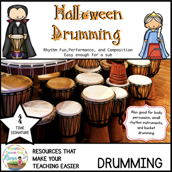 Halloween Drumming for Rhythm Fun, Composing, and Performa