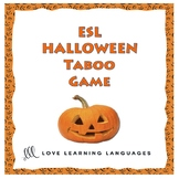 Halloween - ESL - ELL Taboo Speaking Game