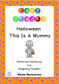 Halloween Easy Reader This is a Mummy Patterned Sentences