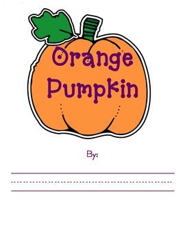Halloween Emergent Reader - Orange Pumpkin Orange Pumpkin