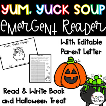 Yum Yuck Soup! Halloween Emergent Reader and Treat Idea {with Editable Letter}