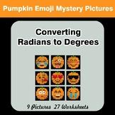 Halloween Emoji: Converting Radians To Degrees - Math Myst