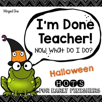Halloween Early Finishers Enrichment Activities - I'm Done Teacher!