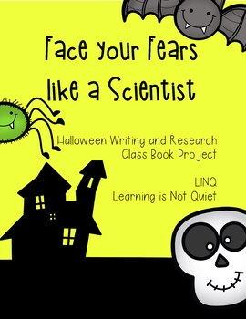 Halloween Face your Fears Like a Scientist (Reading/Writin