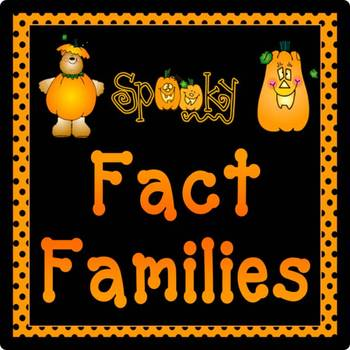Halloween Fact Families Addition & Subtraction Pack - plan, activities, & PPt!
