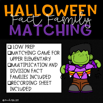 Halloween Fact Family Matching Game - Multiplication and Division