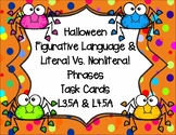 Halloween Figurative Language & Literal Vs. Nonliteral  Meaning Task Cards