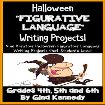 "Halloween ""Figurative Language"" Creative Writing Projects"