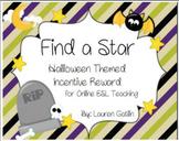 Halloween Find A Star Rewards System for Online ESL teaching