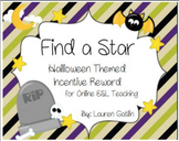 Halloween Find A Star Rewards System for Online ESL teaching