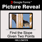 Halloween: Find the Slope Given Two Points - Google Forms