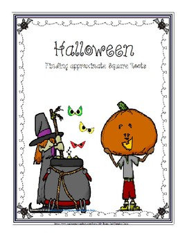 Halloween-Finding Approximate Square Roots