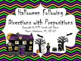 Halloween Following Directions with Prepositions