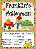 Halloween: Franklin's Halloween- a fun comprehension unit!
