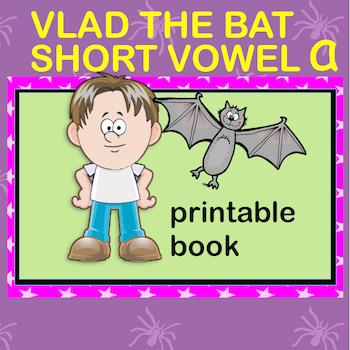 Halloween Free Printable Phonic Short Vowel 'a' Book. Vlad the Bat.