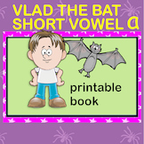 Halloween Printable Phonic Short Vowel 'a' Book. Vlad the Bat.