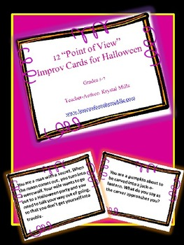 Halloween Freebie: 12 Point of View Improv Cards For Halloween (Grades 5-7)