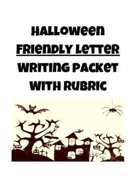 Halloween Friendly Letter Writing Packet with Rubric