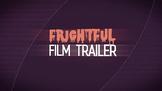 Halloween Frightful Film Trailer - a digital literacy project
